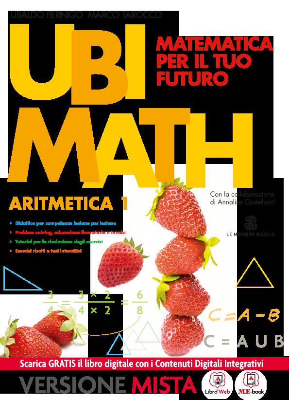 Ubi Math Matematica per il tuo futuro Aritmetica 1
