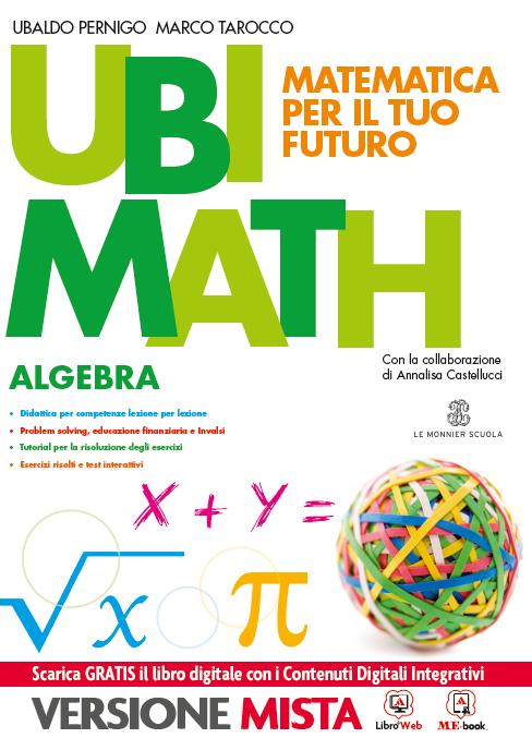 Ubi Math Matematica per il tuo futuro Algebra e Geometria 3