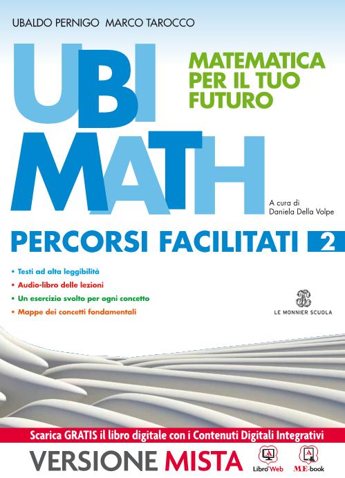 Ubi Math Matematica per il tuo futuro Matematica facile 2